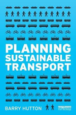 Planning Sustainable Transport - Barry Hutton