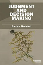 Judgment and Decision Making : Risk in Society - Baruch Fischhoff