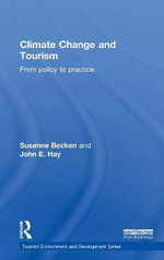 Climate Change and Tourism : From Policy to Practice - Susanne Becken
