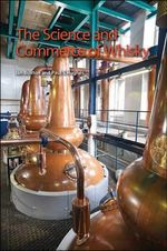 The Science and Commerce of Whisky - Ian Buxton