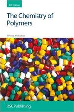 The Chemistry of Polymers - John W. Nicholson
