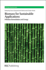 Biomass for Sustainable Applications : Pollution Remediation and Energy