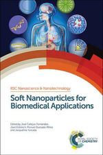 Soft Nanoparticles for Biomedical Applications : Rsc