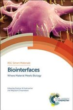 Biointerfaces : Where Material Meets Biology