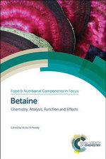 Betaine : Chemistry, Analysis, Function and Effects
