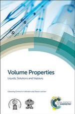 Volume Properties : Liquids, Solutions and Vapours