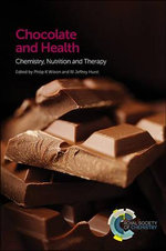 Chocolate and Health : Chemistry, Nutrition and Therapy