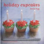 Holiday Cupcakes - Annie Rigg