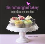 The Hummingbird Bakery Cupcake and Muffins - Tarek Malouf
