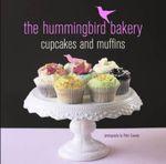 The Hummingbird Bakery Cupcake and Muffins - Tarek Malouf