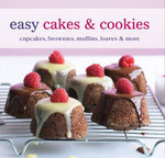 Easy Cakes and Cookies : Cupcakes, Brownies, Muffins, Loaves & More - Ryland Peters