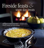 Fireside Feasts and Snow Day Treats - Ryland Peters & Small