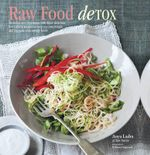Raw Food Detox - Anya Ladra