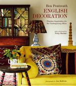 English Decoration - Ben Pentreath