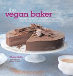 The Vegan Baker - Dunja Gulin