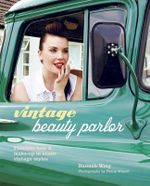 Vintage Beauty Parlor - Hannah Wing