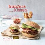 Burgers and Sliders - Miranda Ballard