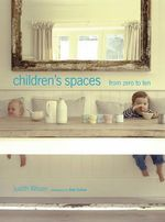 Children's Spaces 0-10 - Judith Wilson