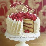 Afternoon Tea with Bea : Recipes from Bea's of Bloomsbury - Bea Vo