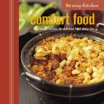 Easy Kitchen : Comfort Food - Peters & Small Ryland