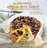 The Savoury Gluten-free Baker - Hannah Miles