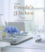 The Couple's Kitchen : A newlyweds cookbook - Ryland Peters & Small