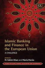 Islamic Banking and Finance in the European Union : A Challenge