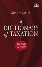 A Dictionary of Taxation - Simon R. James