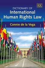 Dictionary of International Human Rights Law : A Story of Guitars, Gigs, Girls, and a Brother (No... - Constance de la Vega