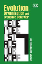 Evolution, Organization and Economic Behavior : Scavenging and Scrap Trading Entrepreneurs in Indi...
