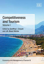Competitiveness and Tourism : Strategies for Improving Performance