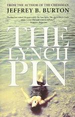 The Lynchpin - Jeffrery B Burton