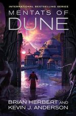 Mentats of Dune - Kevin J. Anderson