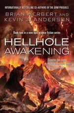 Hellhole Awakening - Kevin J. Anderson