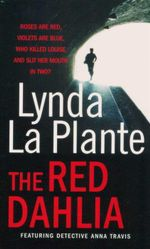 The Red Dahlia - Lynda La Plante