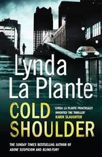 Cold Shoulder : Lorraine Page Series : Book 1 - Lynda La Plante