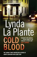 Cold Blood : Lorraine Page Series : Book 2 - Lynda La Plante