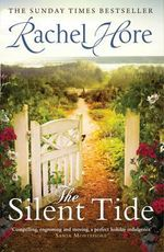 The Silent Tide - Rachel Hore