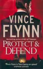 Protect & Defend - Vince Flynn