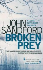 Broken Prey : A Lucas Davenport Thriller - John Sandford