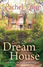 The Dream House - Rachel Hore