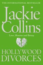 Hollywood Divorces - Jackie Collins