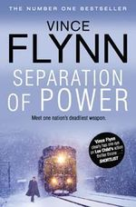 Separation of Power : Mitch Rapp Series : Book 3 - Vince Flynn