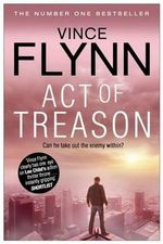 Act of Treason : Mitch Rapp Series : Book 7 - Vince Flynn