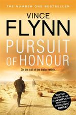 Pursuit of Honour : Mitch Rapp Series : Book 10 - Vince Flynn
