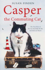 Casper the Communting Cat - Susan Finden
