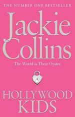 Hollywood Kids - Jackie Collins