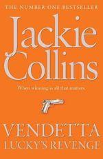 Vendetta : Lucky's Revenge : Santangelo : Book 4 - Jackie Collins