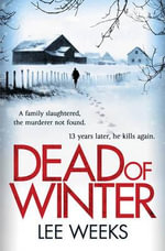 Dead of Winter - Lee Weeks
