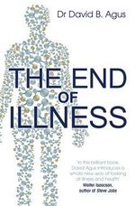The End of Illness - David B. Agus